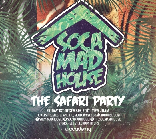 Soca Madhouse : The Safari Party