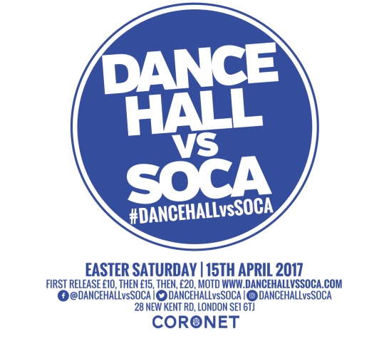 Dancehall vs Soca London | Easter Saturday