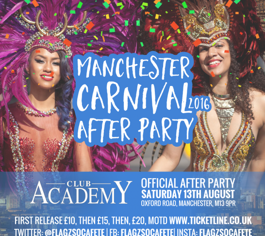 Manchester Carnival 2016 Official Afterparty