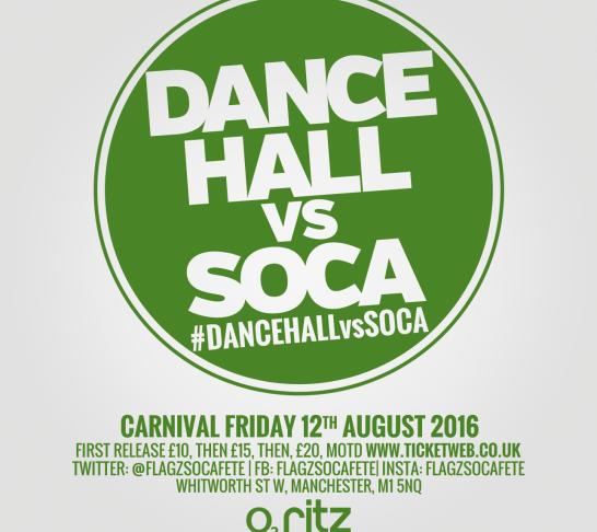 DANCEHALL vs SOCA - MANCHESTER | Carnival Friday