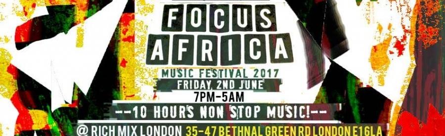 Focus Africa Music Festival 2017 - 10 Hours Music Non stop