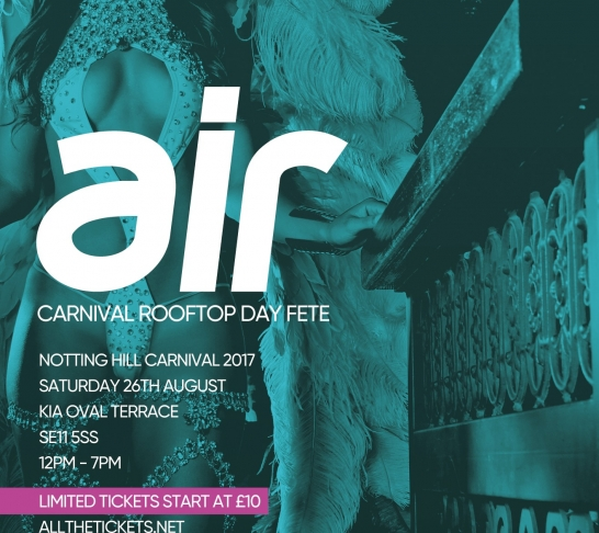 AIR : Notting Hill Carnival Rooftop Day Fete