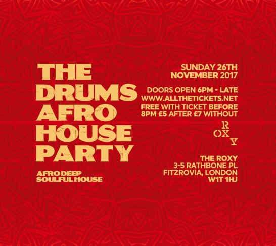 The Drums Afro House Party