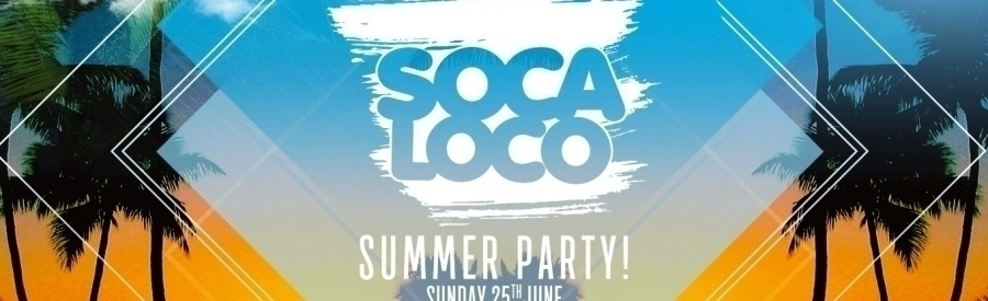 Soca Loco's Summer Party