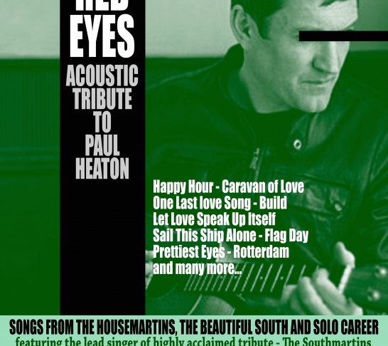 OLD RED EYES - Solo tribute to Paul Heaton