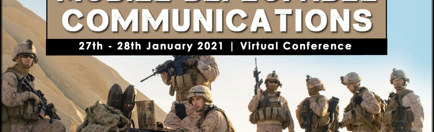 Mobile Deployable Communications 2021 (Virtual Conference)