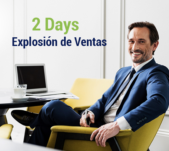 EXPLOSIÓN DE VENTAS (2 DAYS)