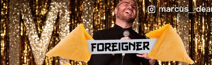 CAMDEN FRINGE: Marcus Dean - Foreigner
