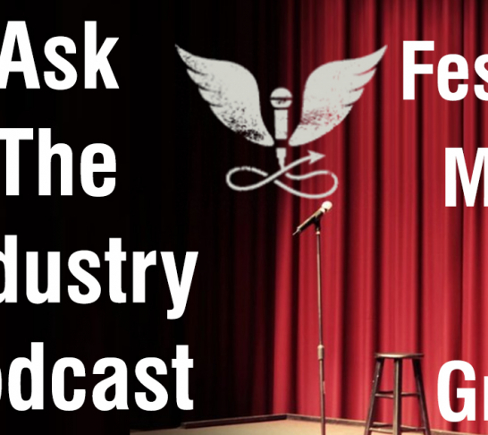 Ask The Industry Podcast: Festival Meet and Greet Volume 2
