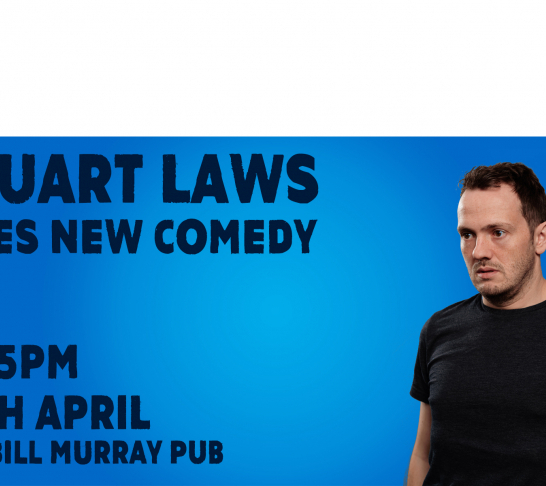 Stuart Laws Does New Comedy