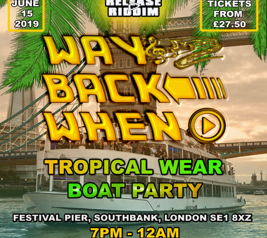 Way Back When - Tropical Wear Boat Party