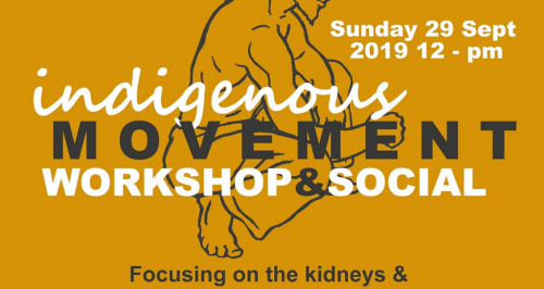 5th Open Day - Indigenous Movement Workshop & Social Event - Five Organ Form & Kidney Health