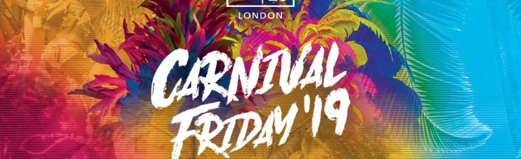 Carnival Friday : Notting Hill Carnival 2019 Starter
