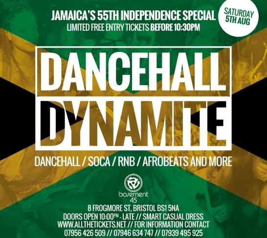 Dancehall Dynamite Bristol : Jamaican Independence