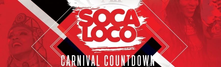 Soca Loco's Carnival Countdown