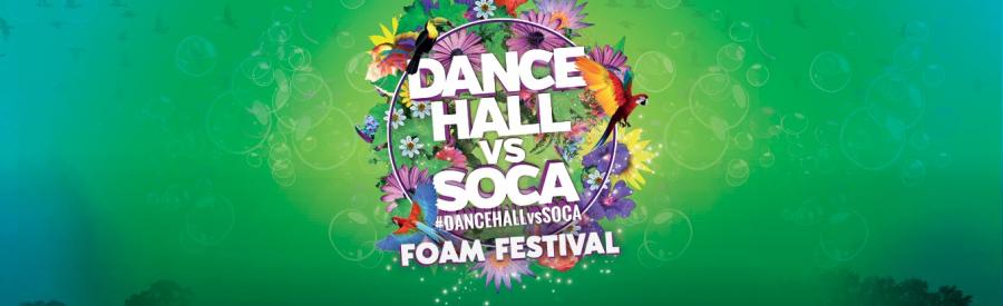 Dancehall vs Soca Foam Festival
