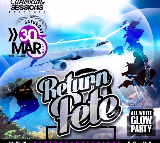 Caribbean Sessions - Return Fete LDN