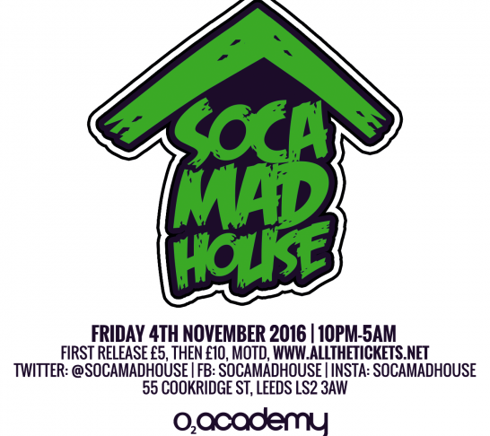 Soca Madhouse Leeds