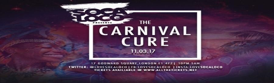 Soca Loco Present's Carnival Cure