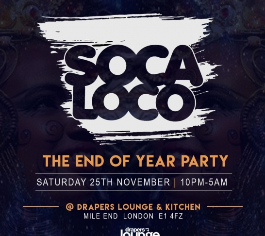 Soca Loco's End Of Year Party