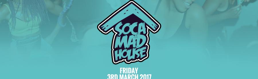 Soca Madhouse Leeds