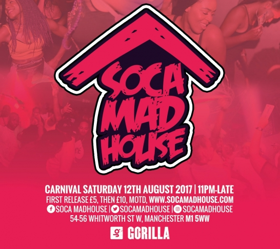 Soca Madhouse : Manchester Carnival Afterparty