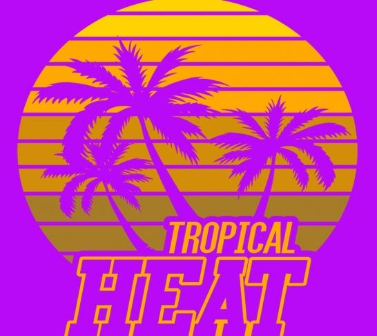 Tropical Heat Thursday