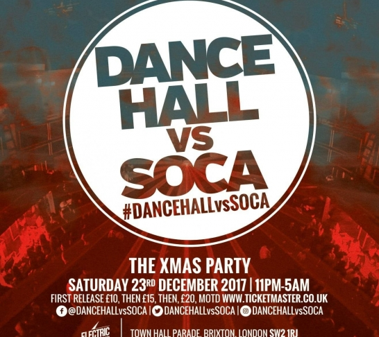 Dancehall vs Soca London : The Xmas Party
