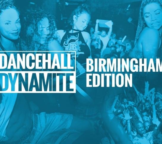 Dancehall Dynamite : Birmingham Edition
