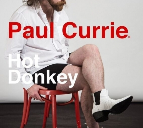 Paul Currie: Hot Donkey