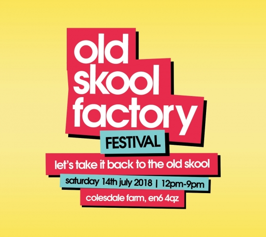 Old Skool Factory Festival 2018