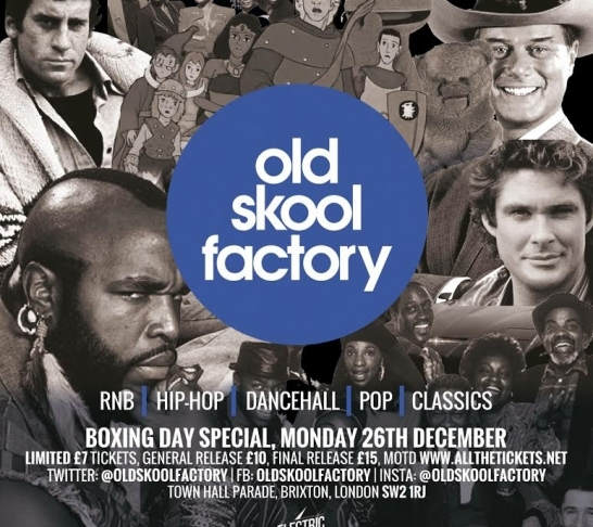 OLD SKOOL Factory - Boxing Day