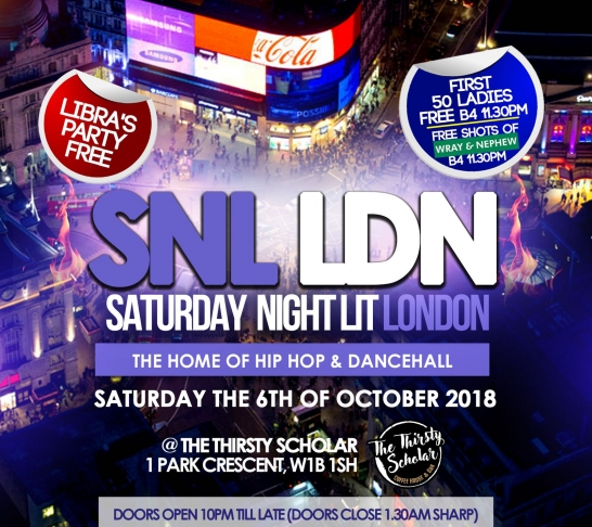 SNL LDN- The Home of HIPHOP & DANCEHALL